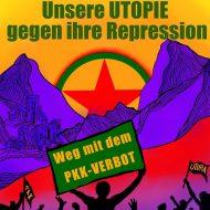 Unsere Utopie gegen ihre Repression